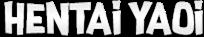 Hentai Yaoi | Mangás, Animes, HQs e Comics Inéditos!